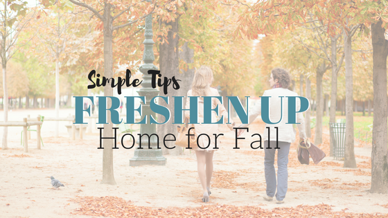 Freshen Up Your Home This Fall