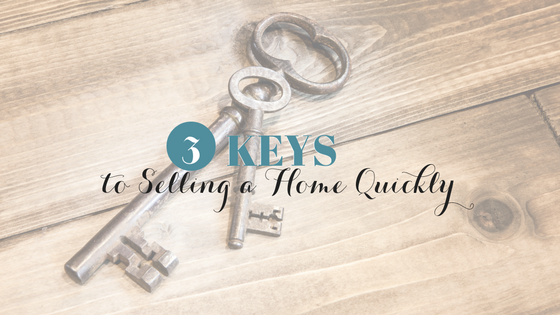 3 Keys to Selling a Home