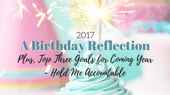 birthday reflection