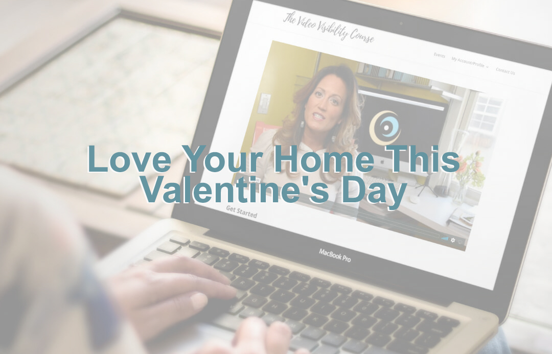 Love Your Home This Valentine's Day
