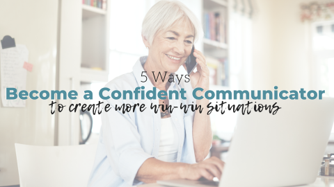 5 Ways to Become a Confident Communicator